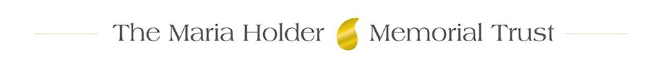 The Maria Holder Memorial Trust